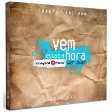 CD E DVD VINEYARD VEM ESTA E A HORA