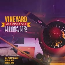 CD VINEYARD MUSIC HANGAR AO VIVO