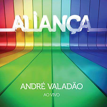 CD ANDRE VALADAO ALIANCA AO VIVO