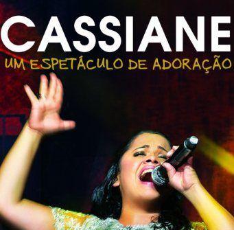 CD CASSIANE UM ESPETACULO DE ADORAÇÃO