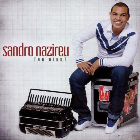 CD SANDRO NAZIREU AO VIVO