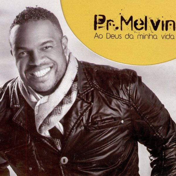 CD PR.MELVIA AO DEUS DA MINHA VIDA