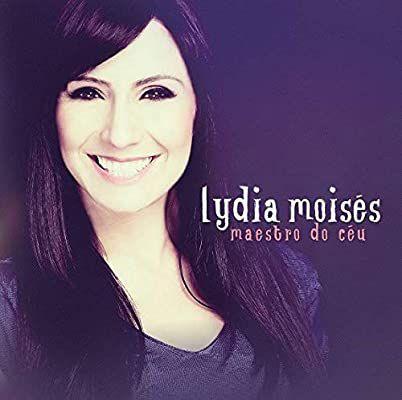 CD LYDIA MOISES MAESTRO DO CÉU