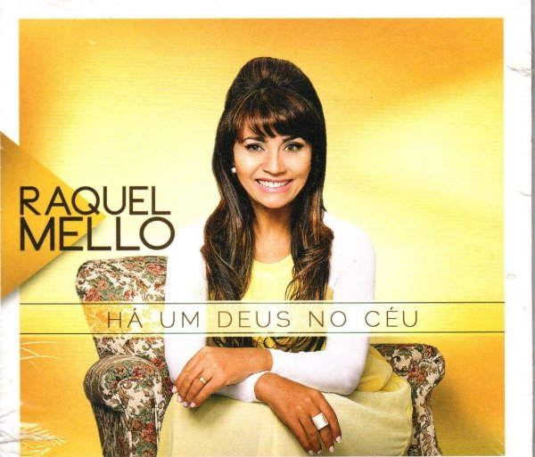 CD HÁ UM DEUS NO CÉU RAQUEL MELLO