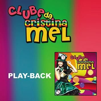 CD CLUBE DA CRISTINA MEL PLAYBACK