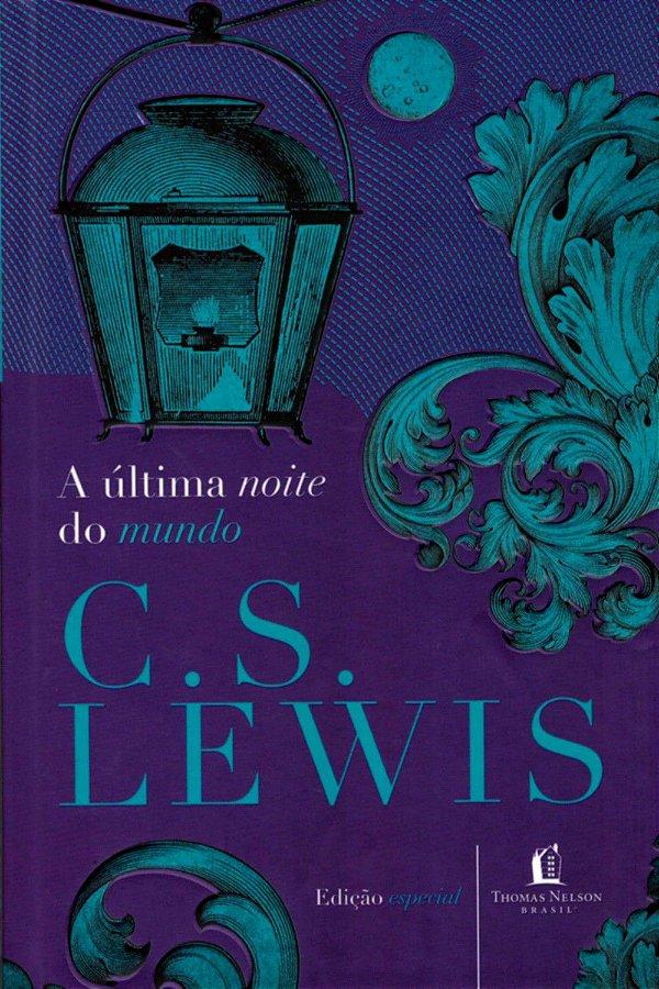 Livro A última noite do mundo C.S lewis