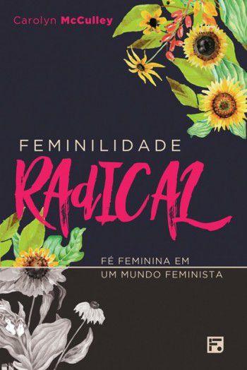 Livro Feminilidade Radical