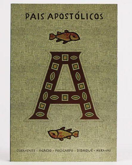 Livro Pais apostólicos |Clemente|Inácio|Policarpo|Didaquê| Hermas|