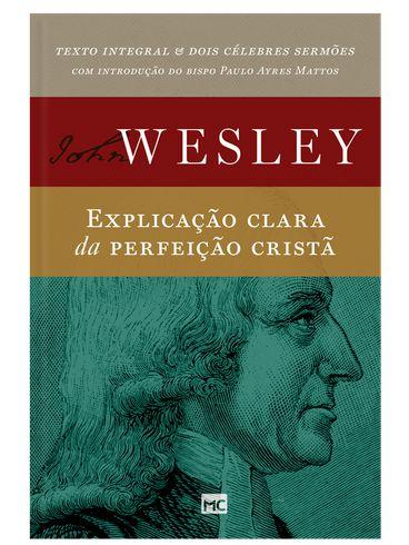 Livro Explicação Clara da perfeição cristã |John Wesley|