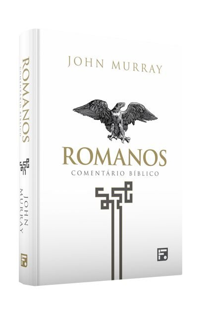Livro Comentário Bíblico de Romanos |John Murray|