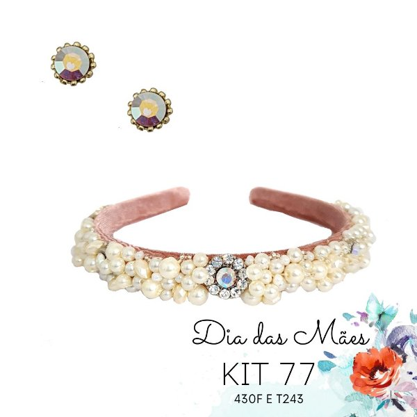 KIT 77 - Tiara Bordada Média Rose e Furta cor + Ponto de Luz Furta Cor