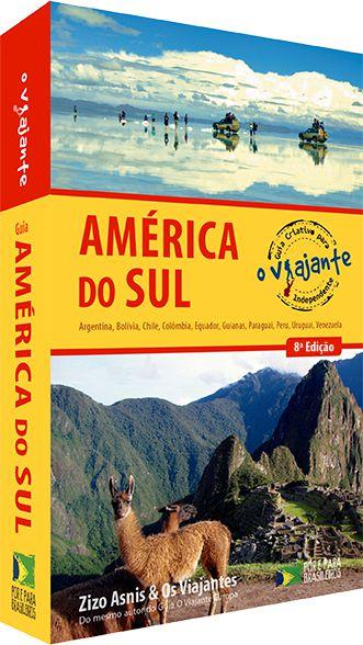 Guia O Viajante América do Sul - 8ª edição