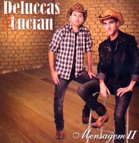 CD Deluccas & Lucian - Mensagem volume II