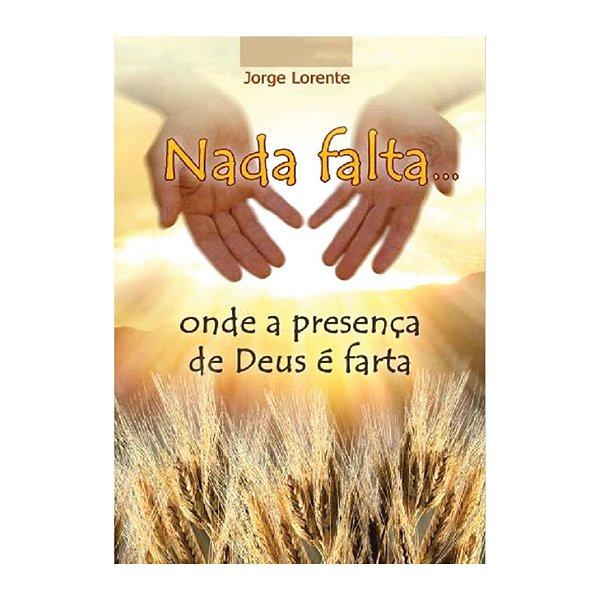 Livro Nada falta... onde a presença de Deus é farta
