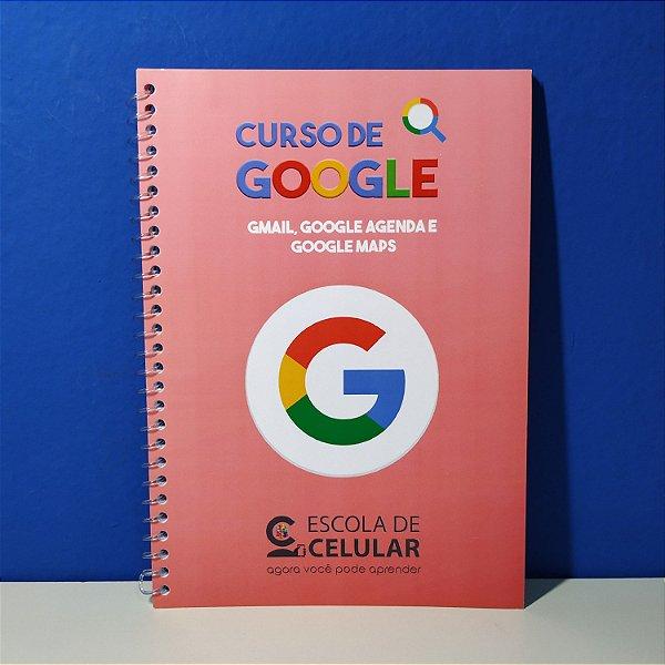 Curso de Google (Google Pesquisa, Gmail (E-mail), Google Agenda e Google Mapas)