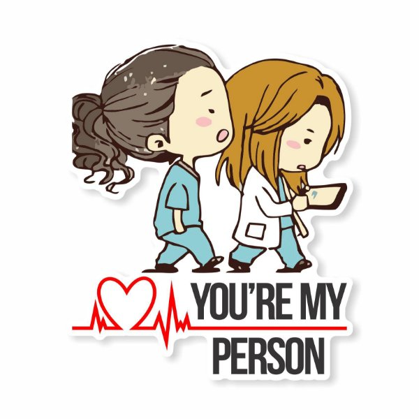 You're My Person Sticker