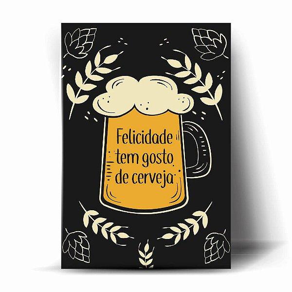 Felicidade tem gosto de Cerveja