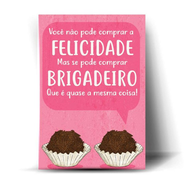 FELICIDADE BRIGADEIRO