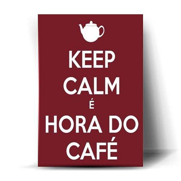 Keep Calm É Hora do Café