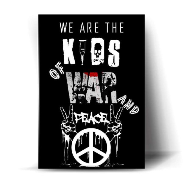 We are the Kids of War and Peace