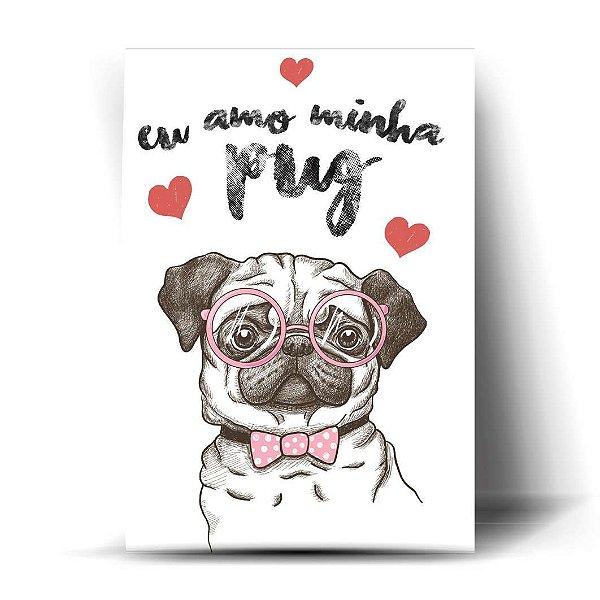 Eu amo minha Pug