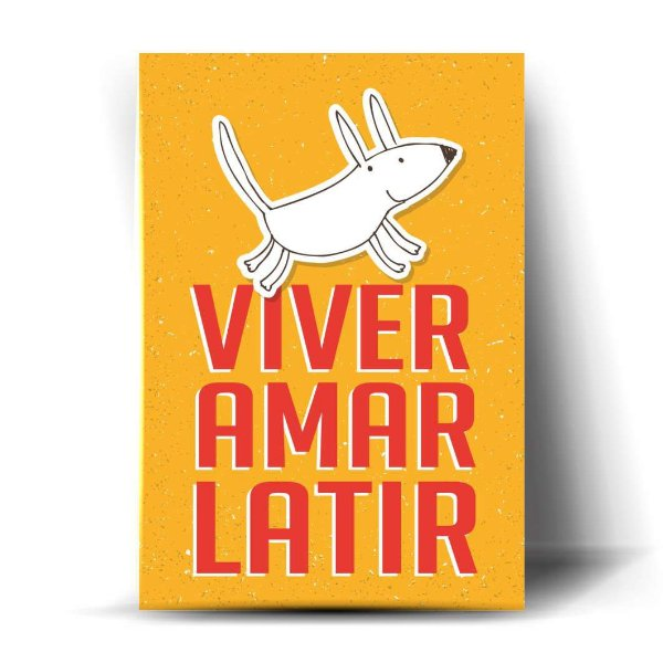 Viver, Amar, Latir