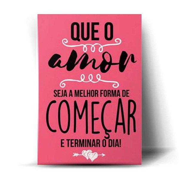 Que O Amor Seja ...