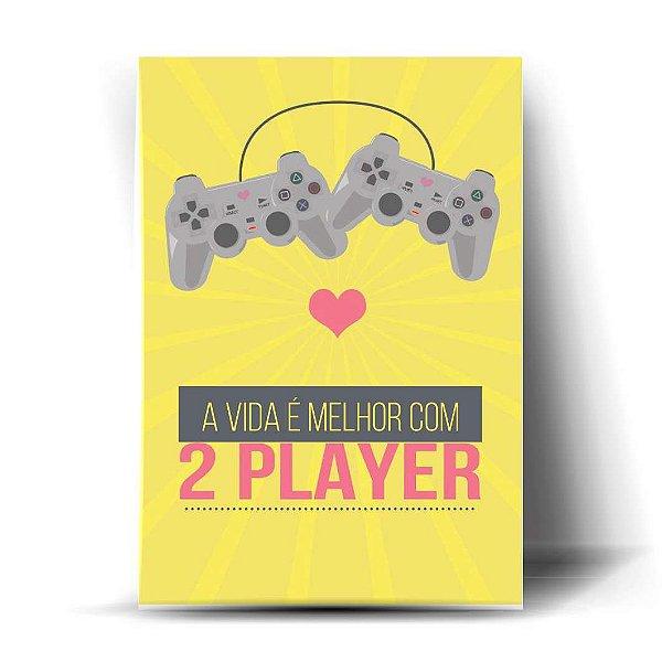 A Vida é Melhor com 2 Player