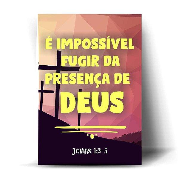 É impossível fugir da presença de Deus