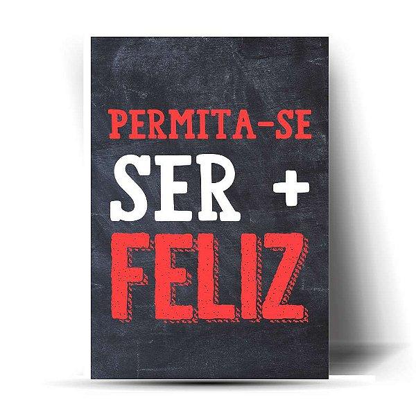 Permita-se ser + feliz