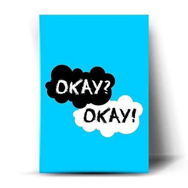 """"""" Talvez Ok seja o nosso Sempre """""""