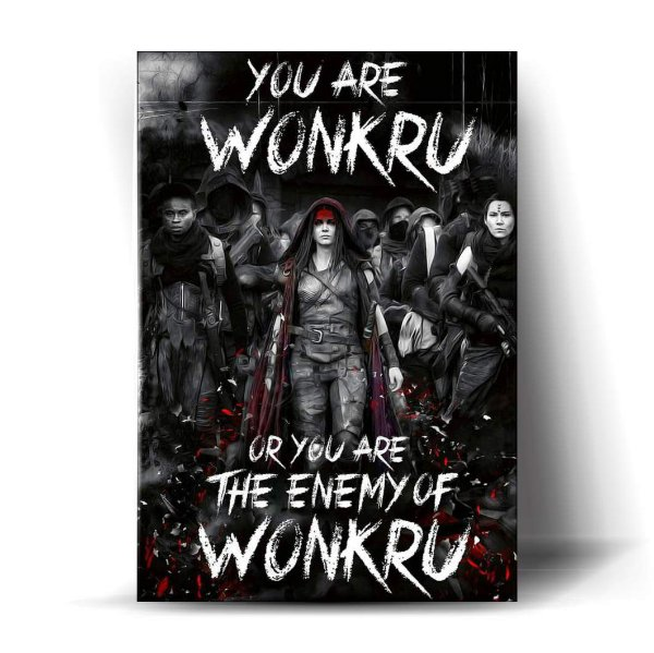 You Are Wonkru or You are The Enemy of Wonkru - Blodreina