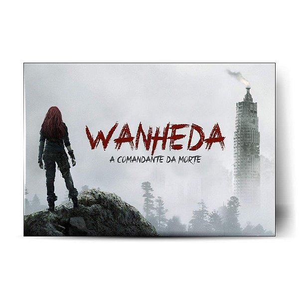 Wanheda - A Comandante da Morte