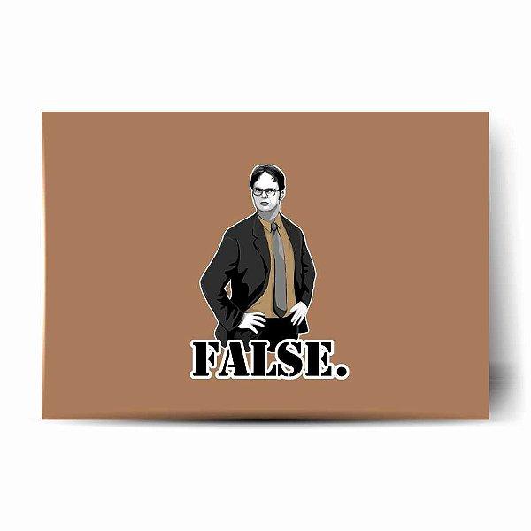 False. The Office