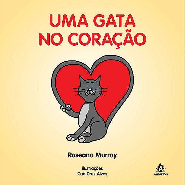 Uma gata no coração - Roseana Murray