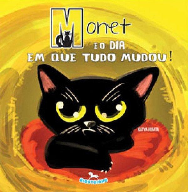 Monet e o dia em que tudo parou - Katya Hirata