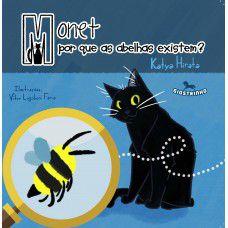 Monet - por que as abelhas existem - Katya Hirata