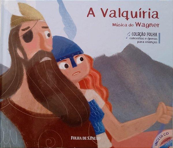 A Valquíria - Música de Wagner