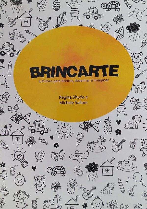 Brincarte - Regina Shudo e Michele Sallum