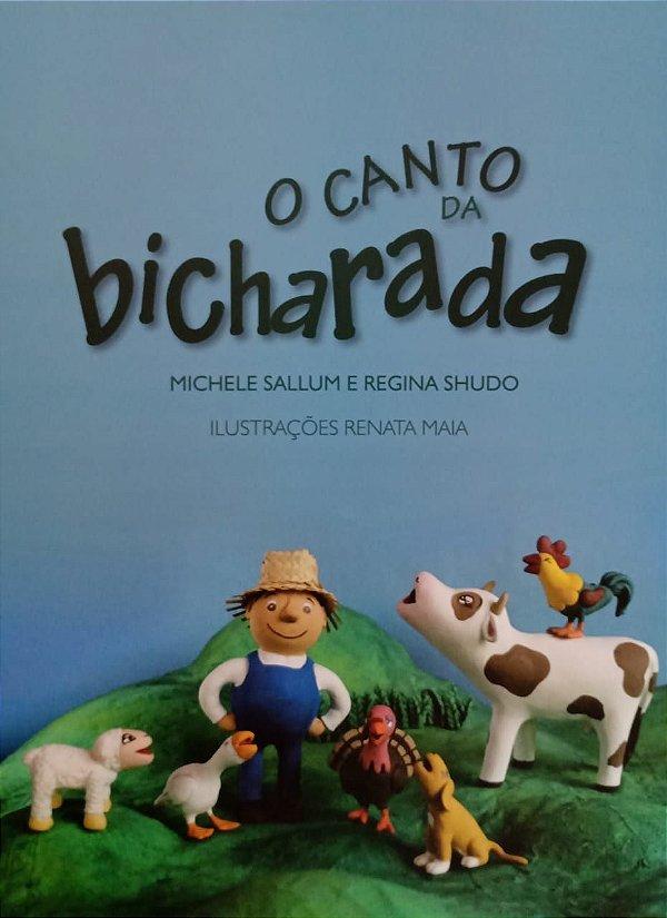 O Canto da Bicharada - Michele Sallum e Regina Shudo. Ilustrações Renata Maia