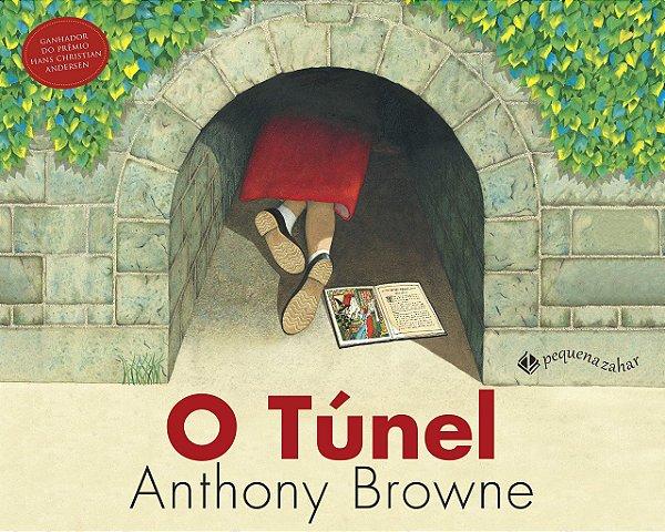 O Túnel - Anthony Browne