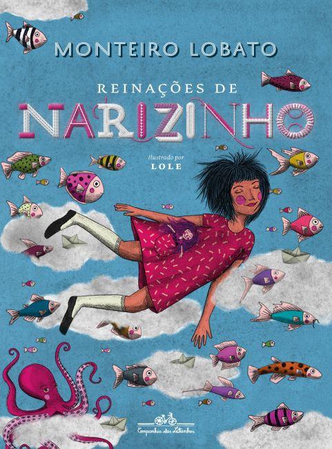 Reinações de Narizinho - Monteiro Lobato - Edição de Luxo