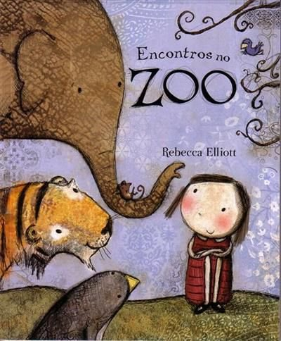 ENCONTROS NO ZOO - Rebecca Elliott