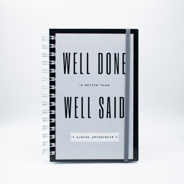 Agenda Permanente - Well Done is better than Well Said