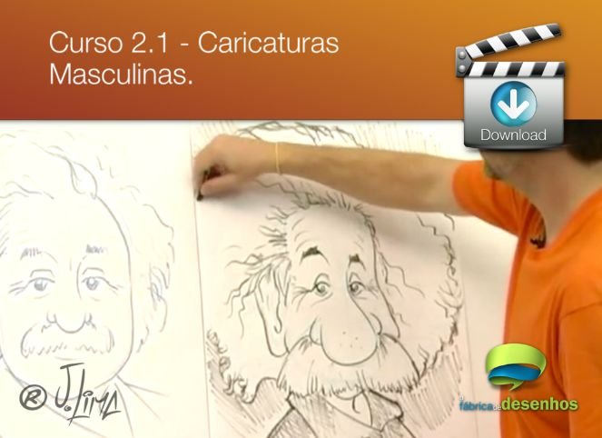 Curso 2. Vídeo Aula 01 - Caricaturas Masculinas (entrega via Download)