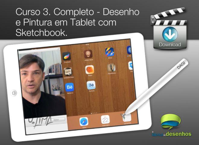 Curso 3. Completo - Desenho e Pintura em Tablet com Sketchbook (entrega via Download)