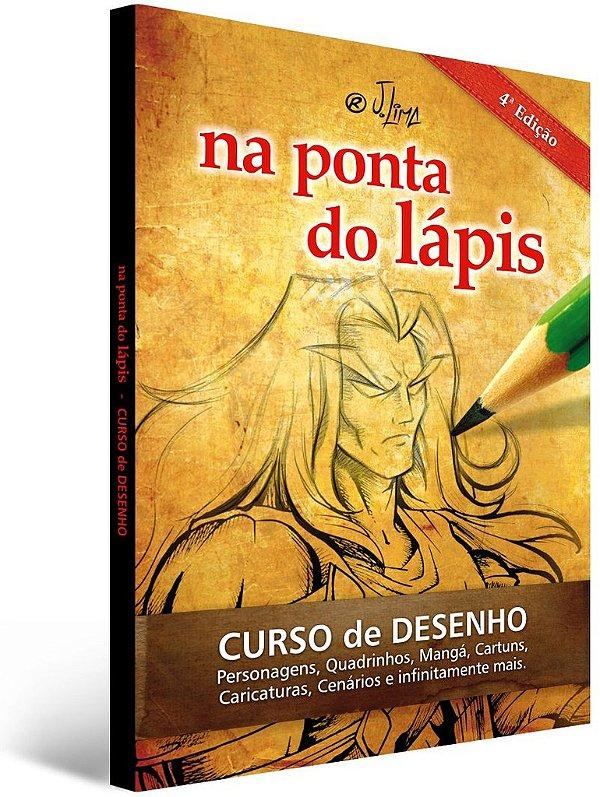 Livro Curso de Desenho Completo ed. 4 - Personagens, Quadrinhos, Mangá, Caricaturas, Cenários e muito mais.