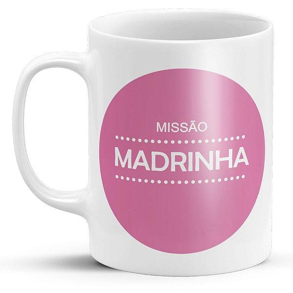 Caneca Personalizada Missão Madrinha