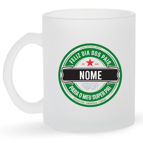Caneca de Vidro Jateado 325ml Personalizada Com Nome Dia dos Pais - Heineken