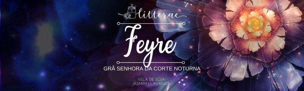 Feyre - Acotar